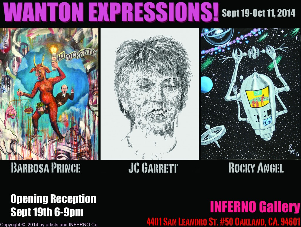 Wanton Expressions! Opening Reception: New Work from  Barbosa Prince, JC Garrett, & Rocky Angel