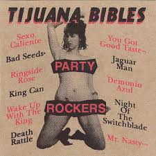 Tijuana Bibles Revisited! July 14th, 2018 6-9pm